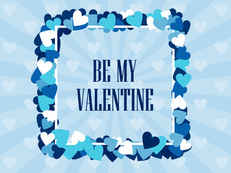 Be my valentine. Festive background for greeting cards and banners. Vector illustration