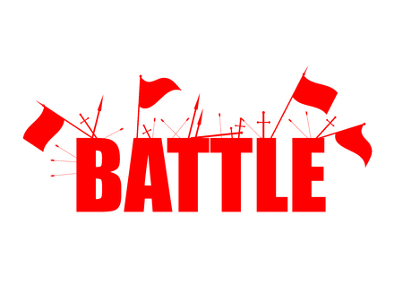 Battle, red flags with text, arrows and swords isolated on white background. Vector illustration
