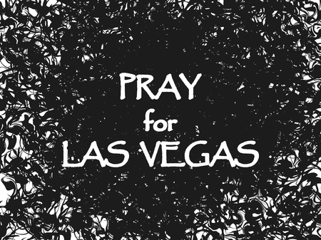 Pray for Las Vegas, typography illustration on black dusted style. Illustration