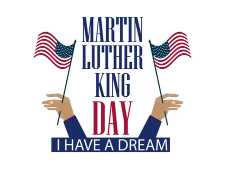 Martin Luther King Day. The hand holds the flag of the United States. Holiday banner isolated on white background. Vector illustration