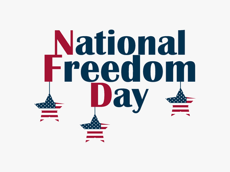 Day of National Freedom, February 1. Hanging stars with the US flag. Celebratory banner. Abolition of slavery.