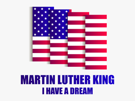 Martin Luther King day. I have a dream. Greeting card with American flag on white background. Vector illustration
