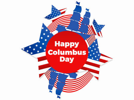 Happy Columbus Day. Discoverer of America. Sailing ship and the national flag of the United States. Design greeting card. Vector illustration 일러스트