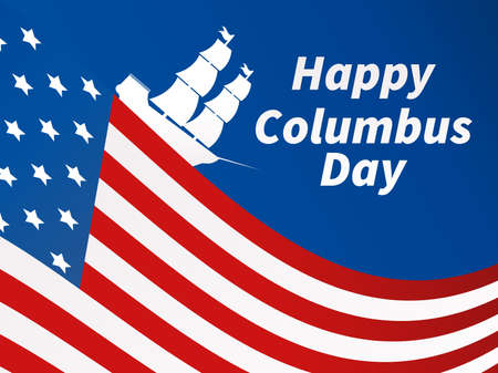 Happy Columbus Day. Discoverer of America. Sailing ship and the national flag of the United States. Design greeting card. Vector illustration Vektorgrafik