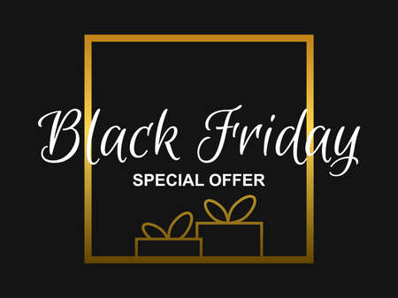 Black Friday special offer. Golden frame text with gift boxes on black background. Design for promotional items, banner, flyers and gift cards. Vector illustration