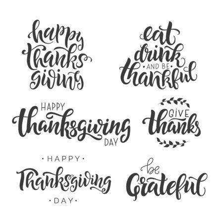 Feliz día de acción de gracias conjunto de letras. Plantilla de tarjeta de felicitación escrita a mano para el día de Acción de Gracias. Caligrafía moderna, inscripción de letras a mano. Impresión de tipografía aislada. Ilustración de vector.