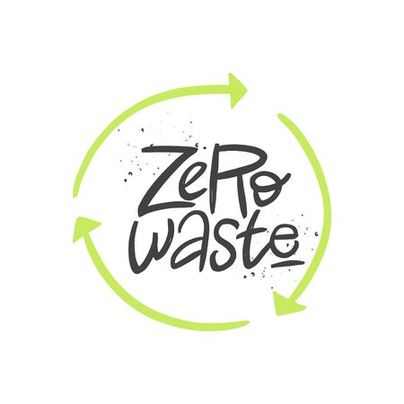 Zero waste vector handwritten quote, brush lettering inscription. Zero waste concept. Isolated typography print for card, poster, banner.