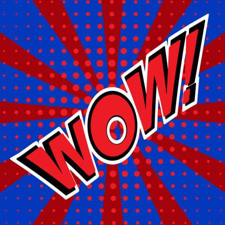 WOW Wording in comic speech bubble on burst background Vector Illustration