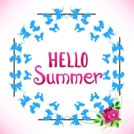 Mallow Flowers and Phrase Hello Summer Vector Illustration. Happy Season Background or Summer Lettering with Blue Butterfly Frame