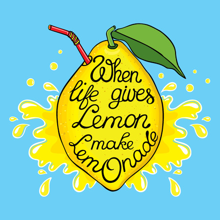 lettering poster. Motivation Quote about life isolated on lemon surrounded by randomly spaced leaves. Calligraphy lettering illustration for decoration.