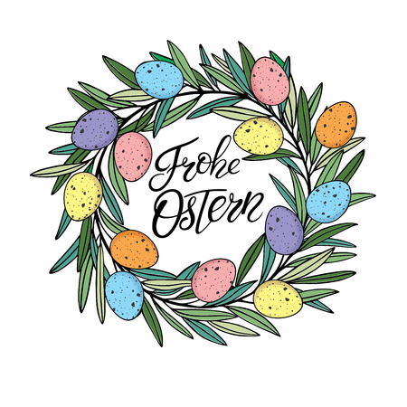 Easter wreath with colororful quail eggs with vector Happy Easter text lettering in German language. Frohe Ostern calligraphy font for paschal Holiday in Germany. Easter eggs in circle shape.