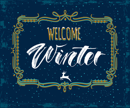 Welcome Winter handlettering inscription. Retro Winter emblems for invitation, greeting card, prints and posters. Hand drawn winter inspiration phrase. Vector illustration Иллюстрация