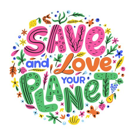 Earth Day advertising and agitating posters. Hand drawn phrase Save and love your planet. Love and save our planet placards vector illustration. Ecology saving measures Иллюстрация