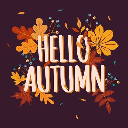 Hello autumn background with fall leaves. Nature autumnal vector concept. Orange and yellow leaf seasonal illustration