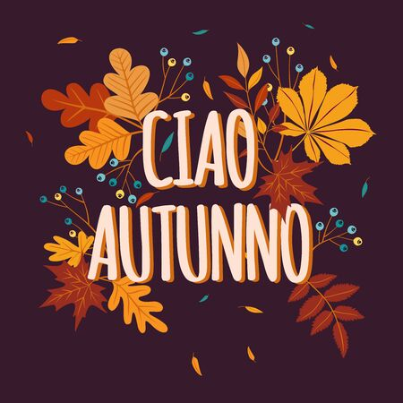 Hello Autumn background in Italian language with fall leaves. Nature autumnal vector concept. Orange and yellow leaf seasonal illustration
