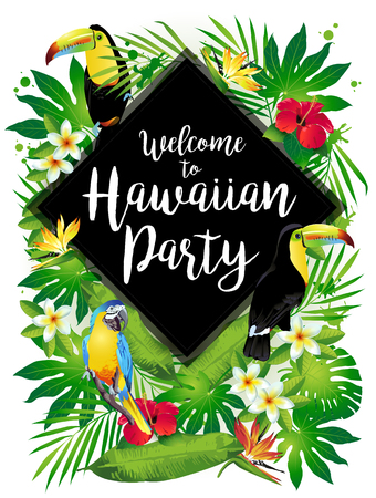 Welcome to Hawaiian party! Vector illustration of tropical birds, flowers, leaves.