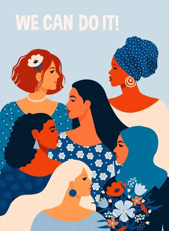 We can do it. Poster International Womens Day. Vector illustration with women different nationalities and cultures.