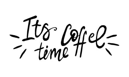 Hand lettering illustration about coffee.Coffee time words and cups to go coffee Standard-Bild - 133637417