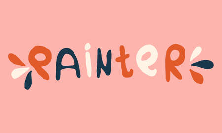 Handwritten vector typography. Painter lettering text isolated on pink background. Hand drawn illustration. Colorful typographic inscription. Banner, poster template Ilustração