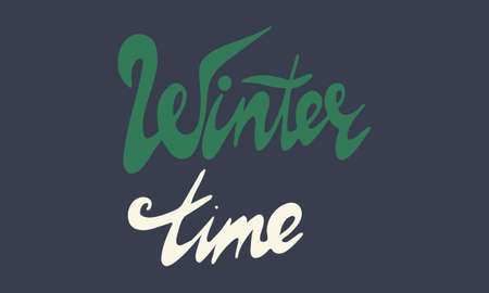 Hand drawn winter time lettering text. Festive greeting card vector illustration. Holidays time Çizim