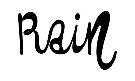Hand drawn vector inscription. Rain text isolated on white background. Template for banner, poster or print. Autumn lettering collection