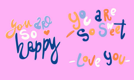 Hand drawn vector inscription. Love quotes collection isolated on pink background. Template for banner, poster or print. Romatic lettering collection