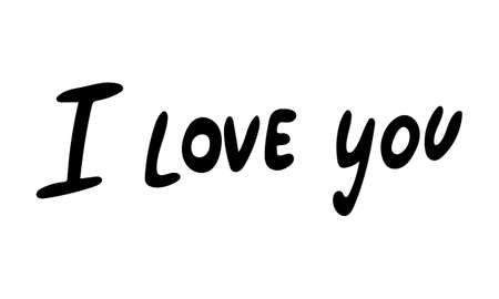 Hand drawn vector inscription. I love you text isolated on white background. Template for banner, poster or print. Romatic lettering collection