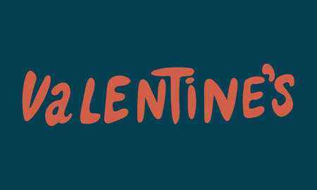 Hand drawn vector inscription. Valentines text isolated on white background. Template for banner, poster or print. Romatic lettering collection Ilustração
