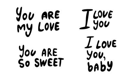 Hand drawn vector inscription. Love quotes collection isolated on white background. Template for banner, poster or print. Romatic lettering collection Ilustração
