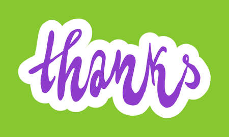 Thanks, hand drawn positive phrase. Vector illustration isolated on green background. Template for greeting card, banner or poster, t-shirt print. Inspirational quotation Иллюстрация