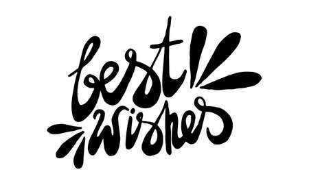 Best wishes, hand drawn positive phrase. Vector illustration isolated on white background. Template for greeting card, banner or poster, t-shirt print. Inspirational quotation