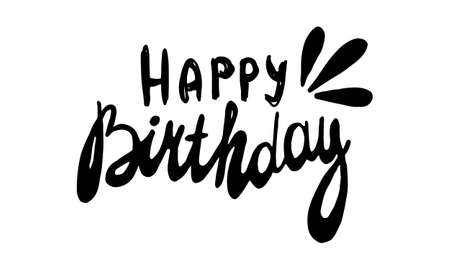 Birthday greeting card template. Vector illustration isolated on white background. Lettering for sticker pack, greeting card, party stuff, school banner or poster