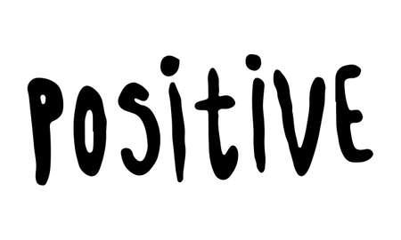 Hand drawn positive phrase
