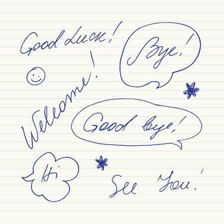 phrases: Handwritten short phrases. Good luck, Good bye, Welcome, Bye, Hi, See you.. Illustration