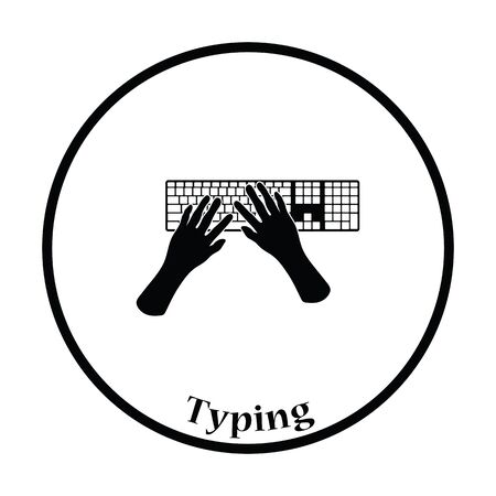 typing: Typing icon. Thin circle design. Vector illustration.