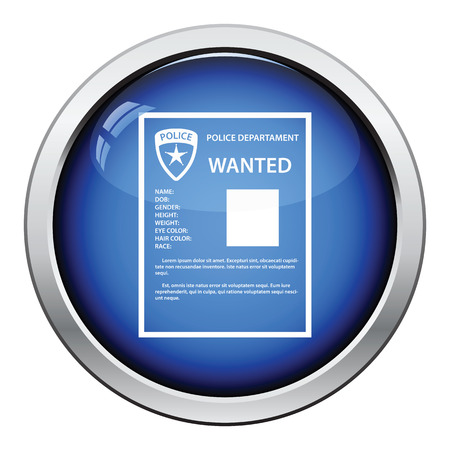 wanted poster: Wanted poster icon. Glossy button design. Vector illustration. Illustration