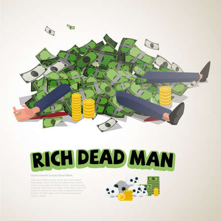 a lot of money on rich businessman. rich and dead concept - vector illustration