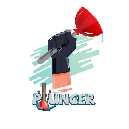 Plunger in hand. Typographic - vector illustration