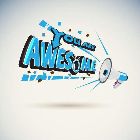 """Mégaphone criant avec illustration vectorielle typographique """"YOU ARE AWESOME"""""""