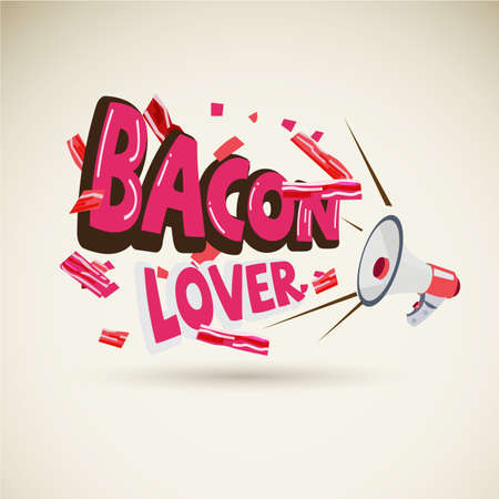 Megaphone with typographic BACON LOVER. blow of piece of bacon strips - vector illustration Çizim
