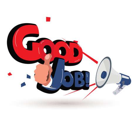 ¡Megáfono con buen trabajo! logotipo - ilustración vectorial