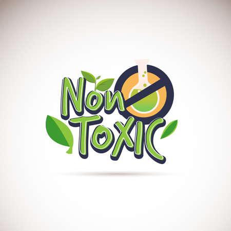Ungiftiges Logo. Typografisch. kein Garantiezeichen für chemische Produkte - Vektorillustration