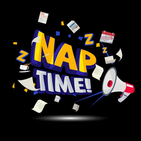 megaphone shouting out to Nap Time typographic. time to relax - vector illustration
