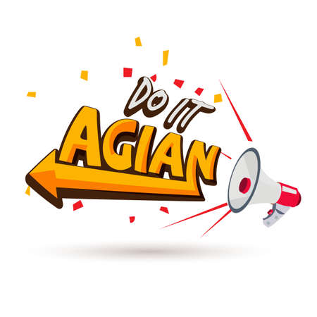megaphone shouting out with do it again typographic - vector illustration
