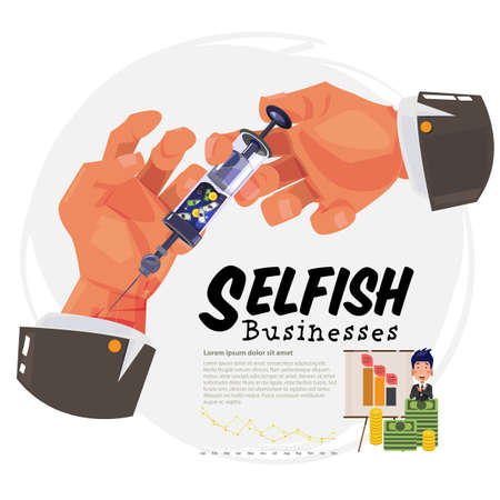 selfish business. businessman  using money injecting yourself - vector illustrqtion