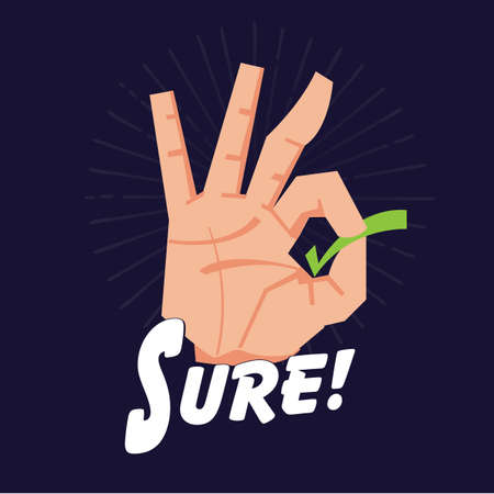 Sure or Okay hand sign - vector illustration Illustration