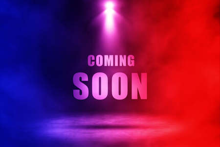 Coming soon text with red and blue spotlighting effect.