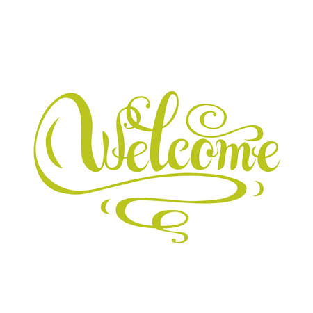 Welcome greeting card with calligraphy on white background. Vettoriali
