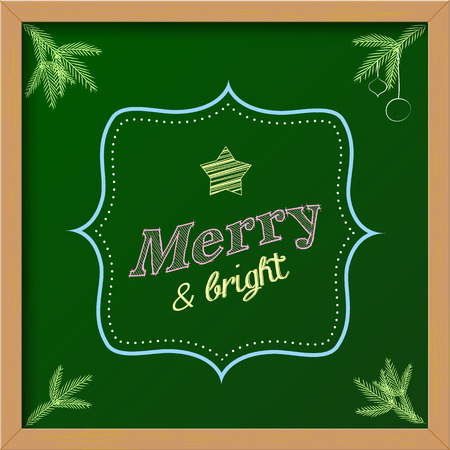 christmas greeting card with text Merry and Bright, colorful chalkboard sign illustration Vector