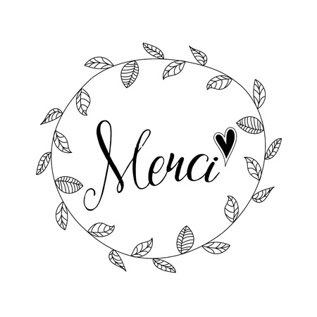 with text Merci - Thank you in french, with hand drawn floral wreath, isolated on white background Illustration